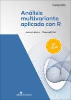 analisis multivariante aplicado con r (2ª ed.) joaquin aldas manzano 9788428329699