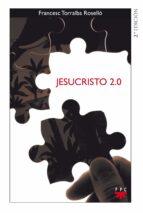 jesucristo 2.0 francesc torralba rosello 9788428823999