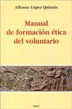manual de formacion etica del voluntario alfonso lopez quintas 9788432131899