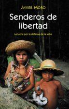 senderos de libertad (ebook)-javier moro-9788432290299