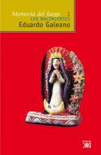 memoria del fuego, vol. 1. los nacimientos (ebook)-eduardo galeano-9788432315299