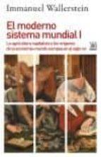 el moderno sistema mundial i immanuel m. wallerstein 9788432318399