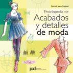 enciclopedia de acabados y detalles de moda patrick john ireland 9788434234499