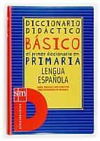 diccionario didactico basico: el primer diccionario en primaria l engua española-9788434875999