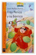 fray perico y su borrico (45ª ed.)-juan muñoz martin-9788434894099