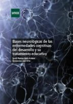 bases neurológicas de las enfermedades cognitivas del desarrollo y su tratamiento educativo (ebook) jordi matias guiu antem genoveva levi orta 9788436273199