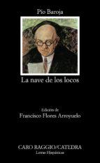 la nave de los locos (3ª ed.)-pio baroja-9788437606699