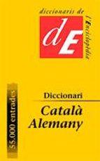 diccionari catala-alemany (nova edicio actualizada i ampliada)-9788441213999
