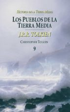 los pueblos de la tierra media (historia de la tierra media; t. 9 ) j.r.r. tolkien 9788445073599