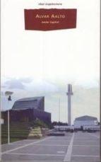 alvar aalto: proyecto y metodo anton capitel 9788446008699