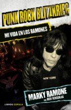 punk rock blitzkrieg: mi vida en los ramones marky ramone rich herschlag 9788448021399
