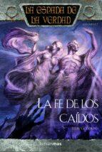 la fe de los caidos: la espada de la verdad (vol. 12) terry goodkind 9788448036799