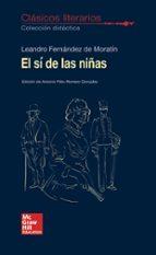 clásicos literarios   el sí de las niñas leandro fernandez de moratin 9788448614799