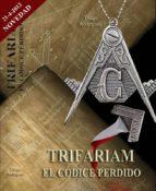 trifariam: el codice perdido-diego rodriguez alvarez-9788461520299