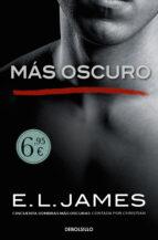 más oscuro («cincuenta sombras» contada por christian grey 2)-e.l. james-9788466345699