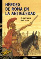 heroes de roma en la antigüedad jean pierre andrevon 9788466727099