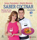(pe) saber cocinar: recetas de lujo a precios mini-sergio fernandez-marilo montero-9788467035599