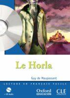 frances 2º eso lect (le horla) + cd-guy de maupassant-9788467353099