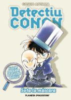 detectiu conan 8: sota la màscara gosho aoyama 9788467459999
