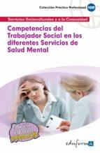 competencias del trabajador social en los diferentes servicios de salud mental 9788467658699