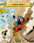 yakari 13. el misterio del acantilado y la venganza del gloton 9788467912999