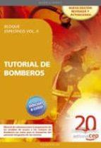 TUTORIAL DE BOMBEROS. BLOQUE ESPECIFICO VOL.II