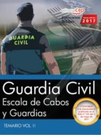 guardia civil: escala de cabos y guardias: temario (vol. ii) 9788468176499