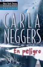 en peligro (ebook)-carla neggers-9788468739199