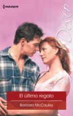 el último regalo (ebook)-barbara mccauley-9788468787299