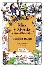 El libro de Max y moritz y otras 9 historias autor WILHELM BUSCH DOC!