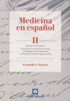 medicina en español, ii: laboratorio del lenguaje-fernando a navarro-9788472096899