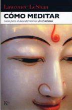 como meditar: guia para el descubrimiento de si mismo lawrence leshan 9788472451599