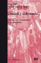 ciudad y diferencia: genero, cotidianeidad y alternativas rosa tello 9788472904699
