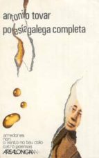 antonio tovar poesia galega completa anton tovar 9788473390699