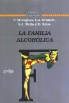 la familia alcoholica peter steinglass 9788474323399