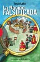 la nacion falsificada-jesus lainz-9788474908299