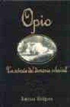 opio: un retrato del demonio celestial nd/dsc (ofertas mosaico)-barbara hodgson-9788475066899