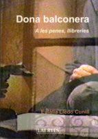 dona balconera: a les penes, llibreries-eulalia lledo-9788475845999
