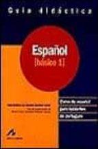 español: curso de español para hablantes de portugues: español ba sico 1: guia didactica adja b. de amorim barbieri durao 9788476354599