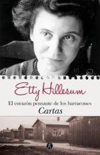 el corazon pensante de los barracones: cartas-etty hillesum-9788476586099