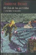 el clan de los parricidas y otras historias macabras-ambrose bierce-9788477026099