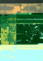 los estrenos teatrales de manuel y antonio machado en la critica de su tiempo alberto romero ferrer 9788477867999