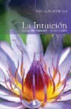 la intuicion como instrumento de sanacion laura alden kamm 9788478085699