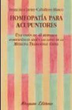 homeopatia para acupuntores-javier caballero blasco-9788478133499