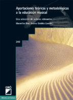 aportaciones teóricas y metodológicas a la educación musical (ebook)-maravillas diaz-andrea giraldez-9788478279494