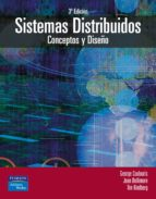 sistemas distribuidos: conceptos y diseño-george coulouris-jean dollimore-tim kindberg-9788478290499