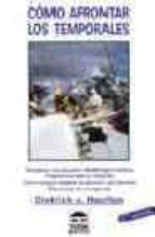 como afrontar los temporales (4ª ed.)-dietrich v. haeften-9788479022099