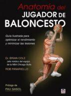 anatomía del jugador de baloncesto brian cole rob panariello 9788479029999