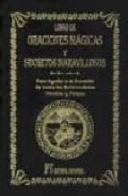 libro de oraciones magicas y secretos maravillosos: para ayudar a la curacion de todas las enfermedades morales y fisicas abate julio 9788479102999