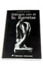 dialogos con el sr ibarretxe-gaudencio hernandez-9788479546199